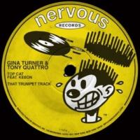 Gina Turner, Tony Quattro Top Cat (feat. Keeon) / That Trumpet Track