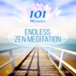 Tranquility Spa Universe 101 Minutes Endless Zen Meditation - Relaxing Nature Sounds for Spiritual Healing, Yoga, Reiki, Sleep