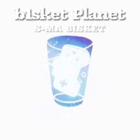 S-MA BISKET b1sket Planet (Inst)