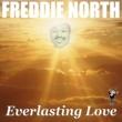 Freddie North She's All I Got