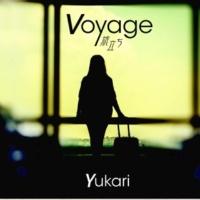 Yukari Voyage 旅立ち
