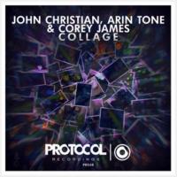 John Christian, Arin Tone & Corey James collage(Original Mix)