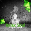 Relaxing Piano Jazz Music Ensemble Relax Soul - Spiritual Breath ‐ Serenity Massage, Invisible Touch, Piano Music, Meditation, Spa, Jazz, Serenity Music, Smooth Sound Track