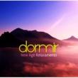 Dormir Maestro Dormir - New Age Relaxamento ‐ Lounge Music, Canções de Ninar, Repouso, Espiritualidade, Spa, Harmonia, Serenidade Música