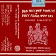 Bad History Month / Dust From 1000 Years Famous Cigarettes