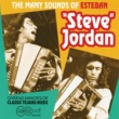 "Esteban ""Steve"" Jordan The Many Sounds Of Steve Jordan"