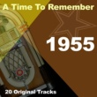 Various Artists A Time To Remember 1955