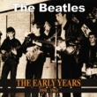 The Beatles The Early Years 1958-1963