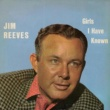 Jim Reeves Girls I Have Known