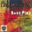 Dave Pike Carnavals