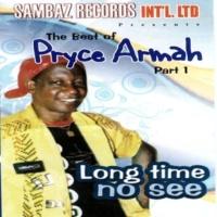 Pryce Armah Long Time No See