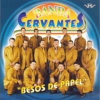 Banda Cervantes Besos de Papel