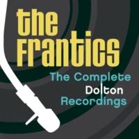 The Frantics The Complete Dolton Recordings