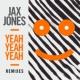 Jax Jones Yeah Yeah Yeah [GotSome Remix]