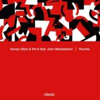 Honey Dijon & Tim K Thunda (feat. John Mendelsohn)