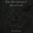The Preachers of Neverland Bleed for Me