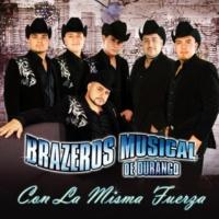 Brazeros Musical de Durango Paloma en Su Nido