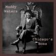 Muddy Waters Chicago´s Boss