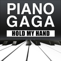 Piano Gaga Hold My Hand (Piano Version)