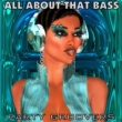 Various Artists Party Groovers - All About That Bass