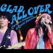 忌野清志郎/仲井戸麗市 GLAD ALL OVER [Live]