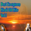 Various Artists Best Evergreen Hindi Old Hits, Vol. 1