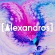 [Alexandros] Girl A