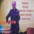 """Armandito """"El Ruisenor"""" Con Todo"""