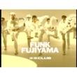 米米CLUB FUNK FUJIYAMA