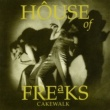 House of Freaks Hymn