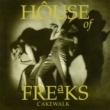 House of Freaks Cakewalk