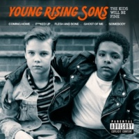 Young Rising Sons The Kids Will Be Fine