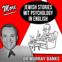 Dr Murray Banks More Jewish Stories Mit Psychology in English…Part 2