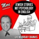 Dr Murray Banks More Jewish Stories Mit Psychology in English…Part 1
