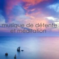 Détente et Relaxation Musique de méditation