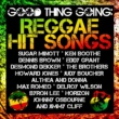 Various Artists Good Thing Going: Reggae Hit Songs