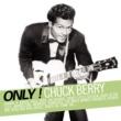 Chuck Berry Only ! Chuck Berry