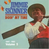 Jimmie Skinner My Rough and Rowdy Ways