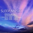 Sleep Music Lullabies 101 Sleep Music Lullabies for Deep Sleep - Regulate Your Cycle, Improve REM Sleeping Stage with Relaxing Songs