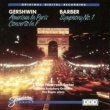 Roy Bogas Barber:Symphony No 1, Gershwin: American In Paris Concerto In F