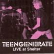 Teengenerate Intro