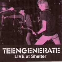 Teengenerate I Don't Care
