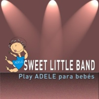 Sweet Little Band Sweet Little Band Play Adele para Bebés