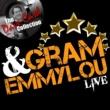 Gram Parsons&The Fallen Angels Gram & Emmylou Live