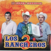 Los 3 Rancheros Las Carreras del Ranchito
