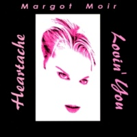 Margot Moir Heartache