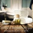 Armonia, Benessere & Musica Musica Rilassante per Massaggio e Spa