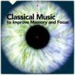George Frideric Handel,Robert Schumann&Luigi Boccherini Classical Music to Improve Memory and Focus