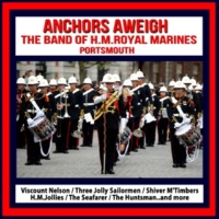 The Band of H.M.Royal Marines A Life On The Ocean