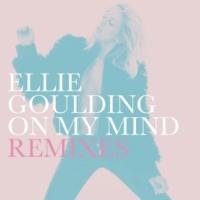 エリー・ゴールディング On My Mind [Remixes]